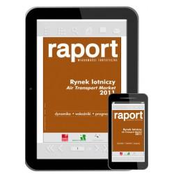 Raport Rynek Lotniczy 2011. Wersja elektroniczna